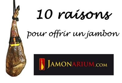 10 raisons offrir jambon