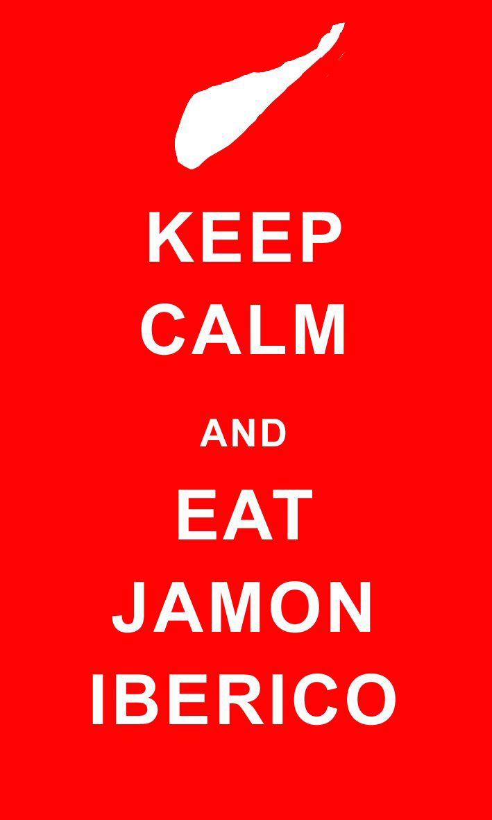 keep calm and eat jamon iberico