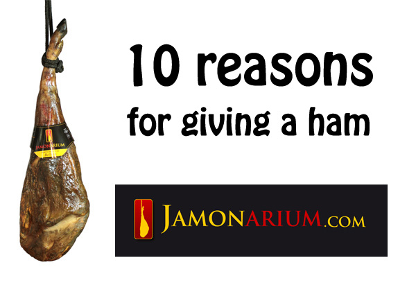 10 reasons to give a Spanish ham